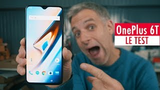 OnePlus 6T : Le Test - Plus Rapide Que Jamais ?