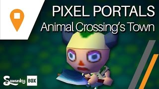 The Guilt of Absence - Animal Crossing's Town | Pixel Portals ft. Crispy Pixel