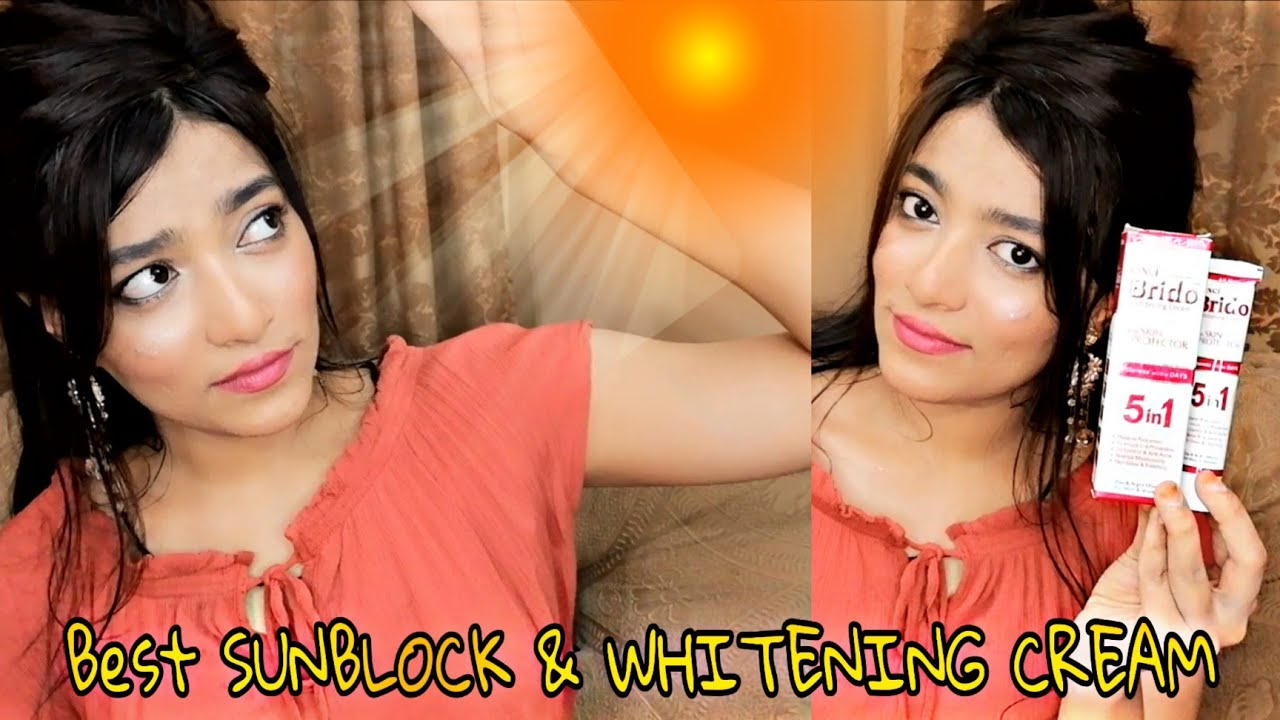 BEST AFFORDABLE SUNBLOCK AND WHITENING CREAM   BRIDO 5 IN 1