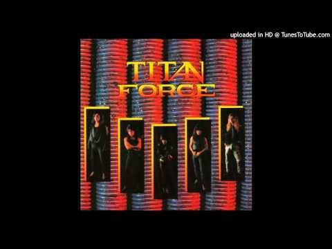 Titan Force - Blaze Of Glory (1989)
