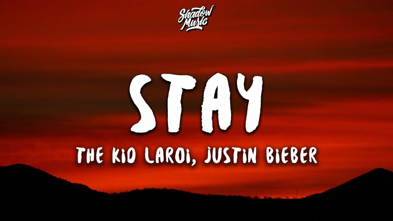 Stay Lyrics   The Kid LAROI & Justin Bieber Stay Song Lyrics