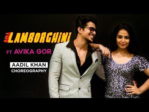 Lamberghini   Aadil Khan choreography   ft. Avika Gor