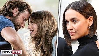 "Lady Gaga's ""A Star Is Born"" Created CHANGE In Bradley Cooper & Irina Shayk's Relationship!"