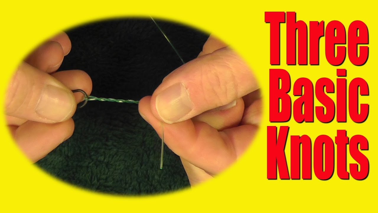 How To Tie Basic Fishing Knots Improved Clinch Knot Palomar Knot And  Dropper Loop
