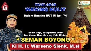 Download lagu WAYANG KULIT Ki Warseno Slenk Lakon Semar Boyong 19 Agustus 2019 MP3
