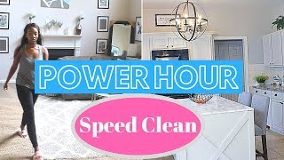 Power Hour Speed Clean | Speed Cleaning Routine 2018 | Power Hour Cleaning Motivation