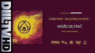 Kuba Knap - Może Się Stać (prod. The Returners) (audio) [DIIL.TV]