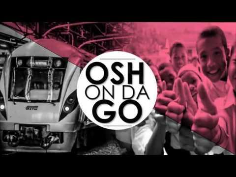Montage OSH On Da Go