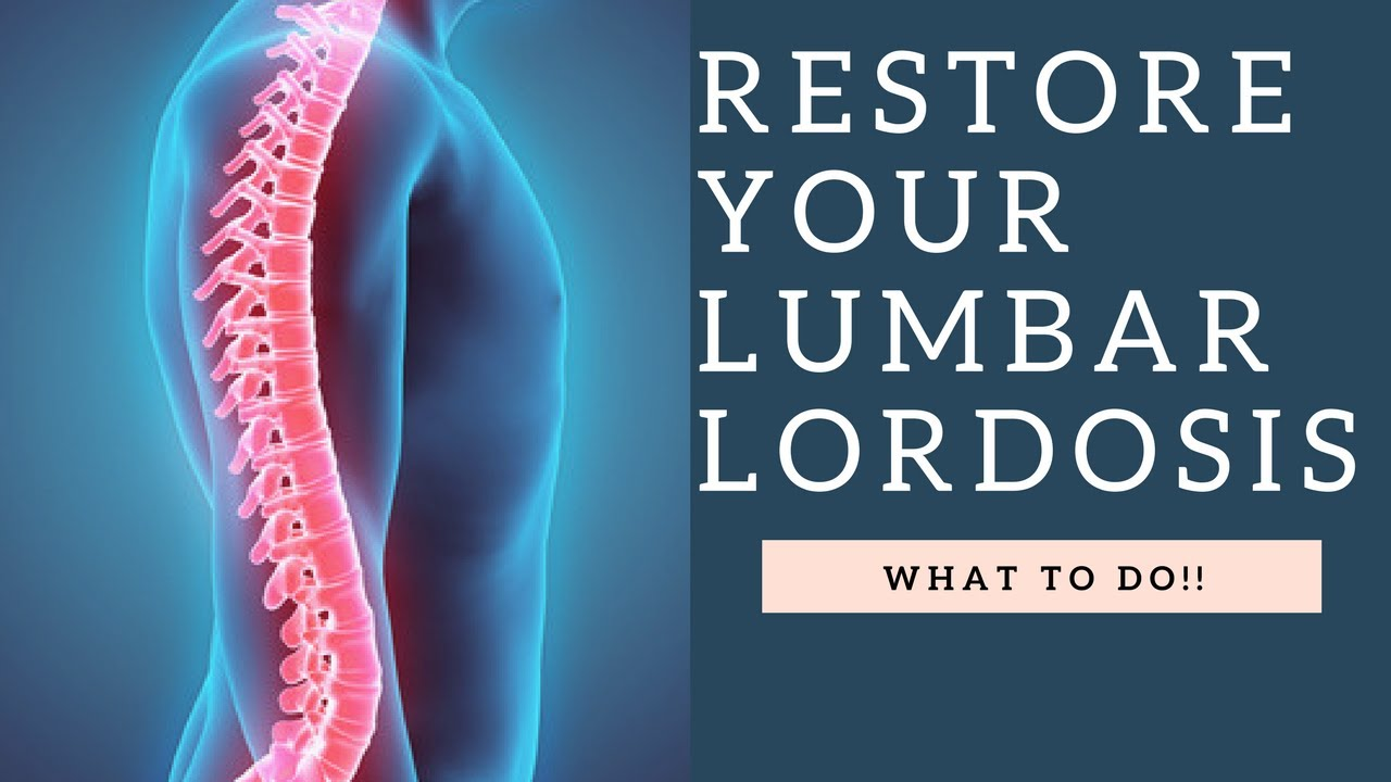 restore lumbar lordosis  u0026 the curvature of the spine with