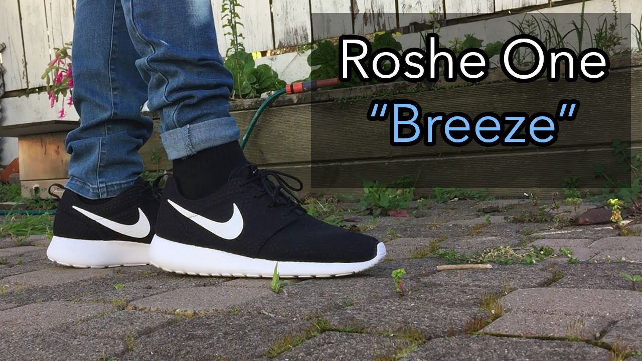 quality design 71351 0bfc7 Nike Roshe One Breeze (BR)   On feet w  I Love Ugly, Represent, Adidas -  YouTube