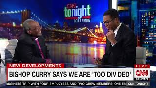 BISHOP MICHAEL CURRY FULL INTERVIEW WITH DON LEMON (5/23/2018)