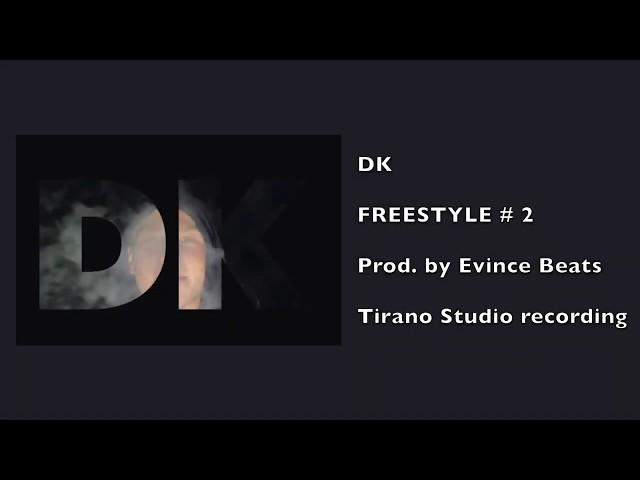 DK - Freestyle #2 [EXLU] By Tirano.Studio