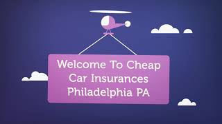 Cheap Car Insurance in Philadelphia, PA
