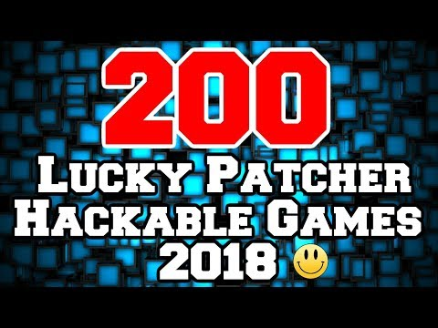 200 Games You Can Hack With Lucky Patcher No Root 2018