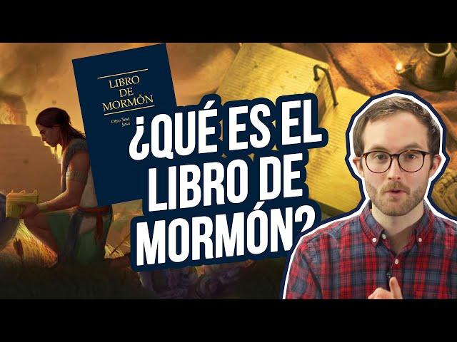 ¿Qué es El Libro de Mormón?
