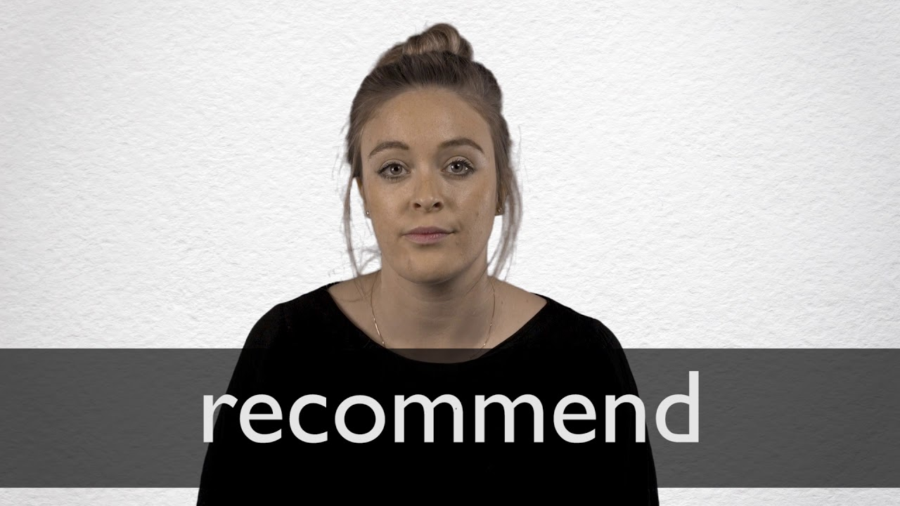 How to pronounce RECOMMEND in British English