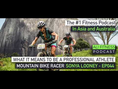 Ali Fitness Podcast EP044 - PRO MTB RACER SONYA LOONEY