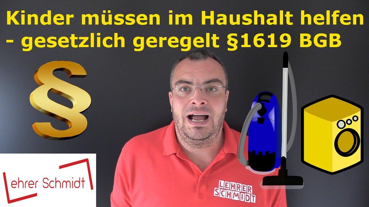 gesetz kinder m ssen im haushalt helfen 1619 bgb youtube. Black Bedroom Furniture Sets. Home Design Ideas