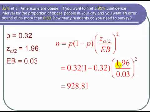 Finding the Sample Size Needed to Obtain a Confidence Interval for ...