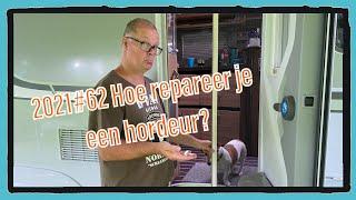 2021#62 Hoe repareer je een hordeur?