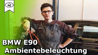 Ambientebeleuchtung Nachrüsten BMW E90  | BMW Ambient lighting upgrade  |  VitjaWolf | Tutorial | HD