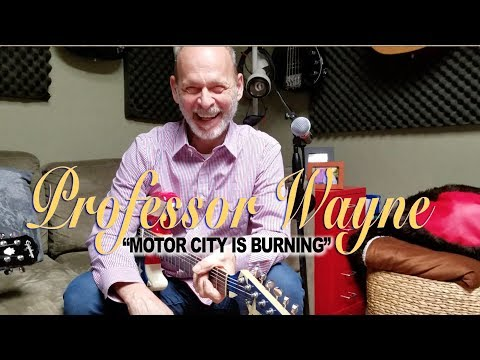 "Prof. Wayne Guitar Class! ""Motor City Is Burning"""