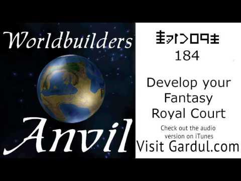 Episode 184 Develop your Fantasy Royal Court