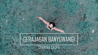 Single Terbaru -  Syahiba Saufa Gerajagan Banyuwangi Official