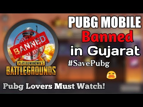Pubg Mobile Banned in Gujarat | Full Detail | Pubg Lover Must Watch