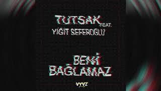Tutsak - Beni Bağlamaz (feat. Yiğit Seferoğlu).mp3