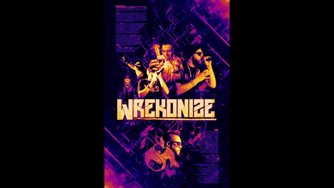Wrekonize - If You Wak...