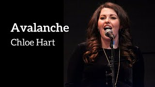 Chloe Hart - AVALANCHE (Kerrigan-Lowdermilk)