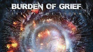 BURDEN OF GRIEF - Eye Of The Storm (Album Teaser)