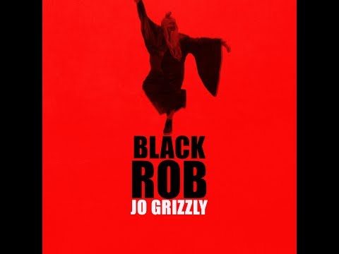 ***Official Music Video *** Black Robb - Jo Grizzly