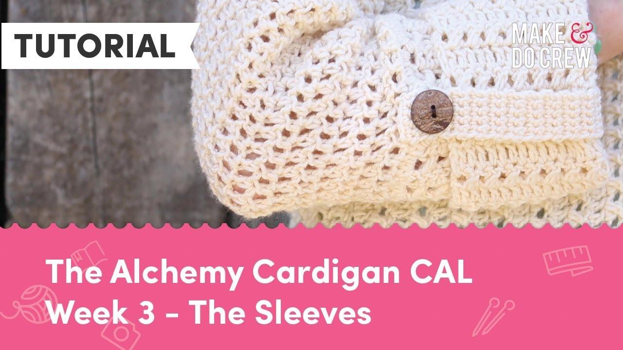 f04bacbb70d5 Alchemy Cardigan Crochet Along Part 3 - How to Crochet a Modern Sweater.  Make   Do Crew