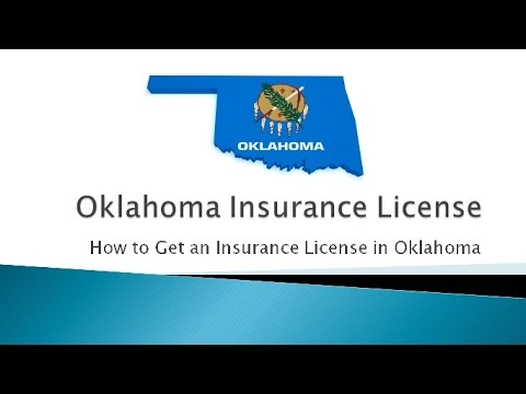 How to Get an Insurance License in Oklahoma for Life and Health