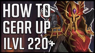 HOW TO GET ILVL 220+ - Everything You Can Do For GEAR In Shadowlands