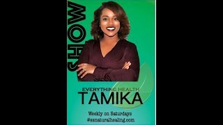 Everything Health Tamika Show