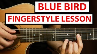 BLUE BIRD - Naruto OST | Fingerstyle Guitar Lesson (Tutorial) How to Play Fingerstyle
