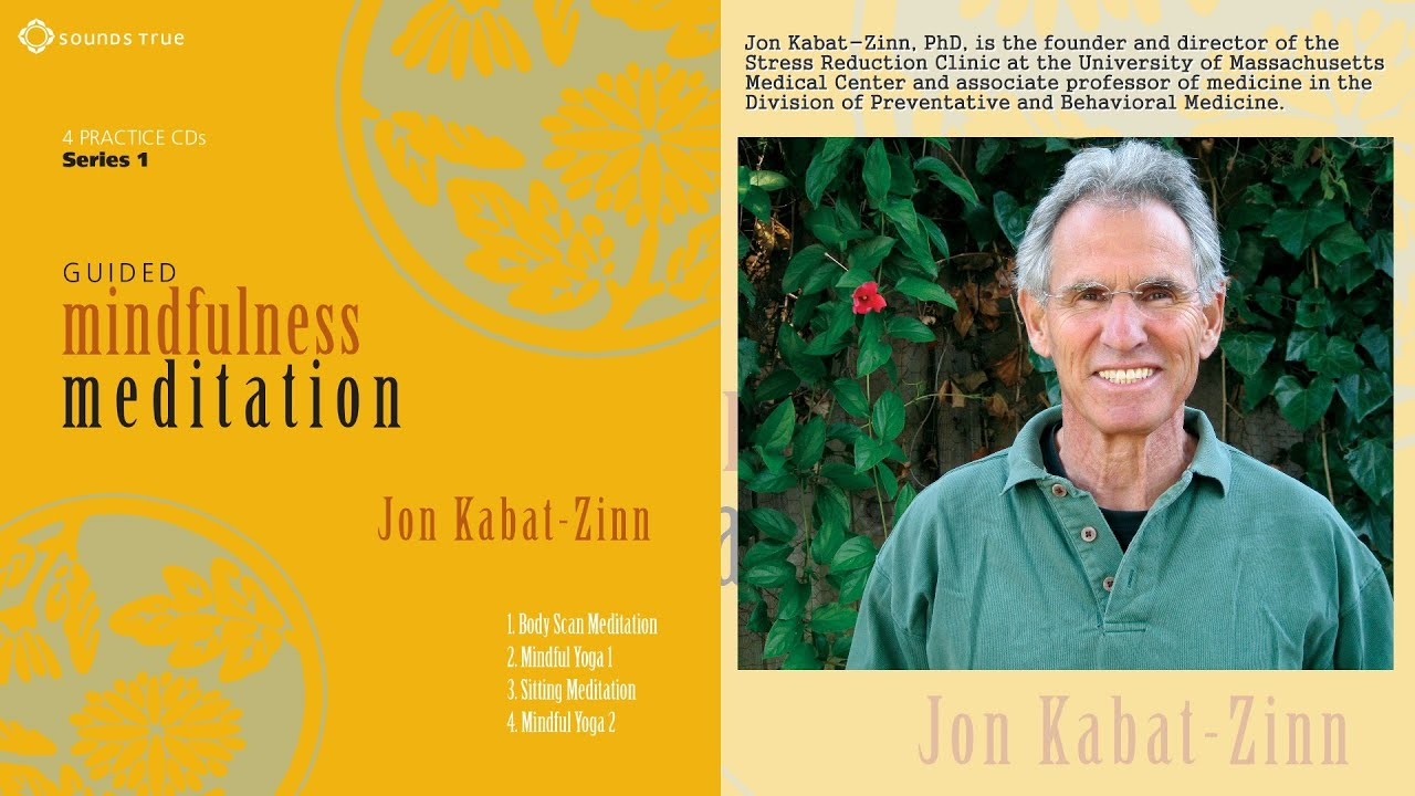 Series 3 guided mindfulness practices with jon kabat-zinn.