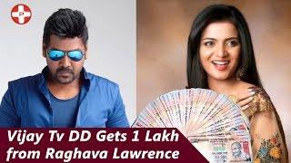 Vijay Tv Anchor Divyadarshini aka DD asks 1 Lakh from Raghava Lawrence
