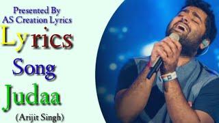 Arijit Singh:Judaa|Kumaar|Jaidev Kumar|Album Ishqedarriyan|New Hindi Sad Lyrical Song.