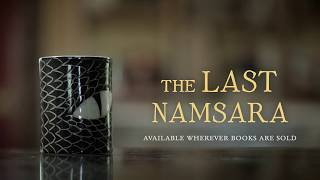 The Story Behind THE LAST NAMSARA