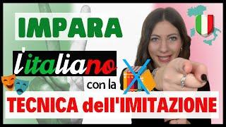 Impara l'italiano con la TECNICA DELL'IMITAZIONE: copia i madrelingua - Lezione #1 🇮🇹