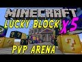 Minecraft: 5 X LUCKY BLOCK ARENA - Lucky Block Mod - Modded Mini-Game