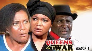 Queens At War Season 2 - 2017 Latest Nigerian Nollywood Movie
