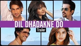 Dil Dhadakne Do Official TRAILER RELEASES | Priyanka Chopra, Farhan Akhtar, Anushka & Ranveer Singh