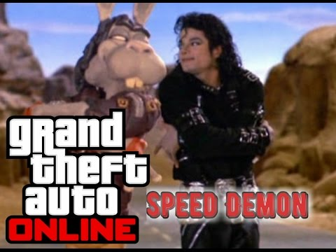 GTA ONLINE- Speed Demon-Michael Jackson