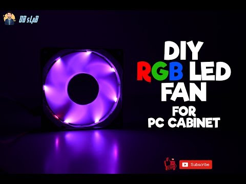 DIY RGB LED Fan For PC Cabinet