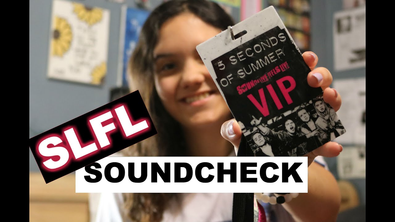 5sos Soundcheck How It Works Sounds Live Feels Live Youtube